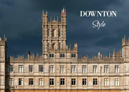 Downton Style