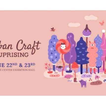 Advertisement for the Urban Craft Uprising.