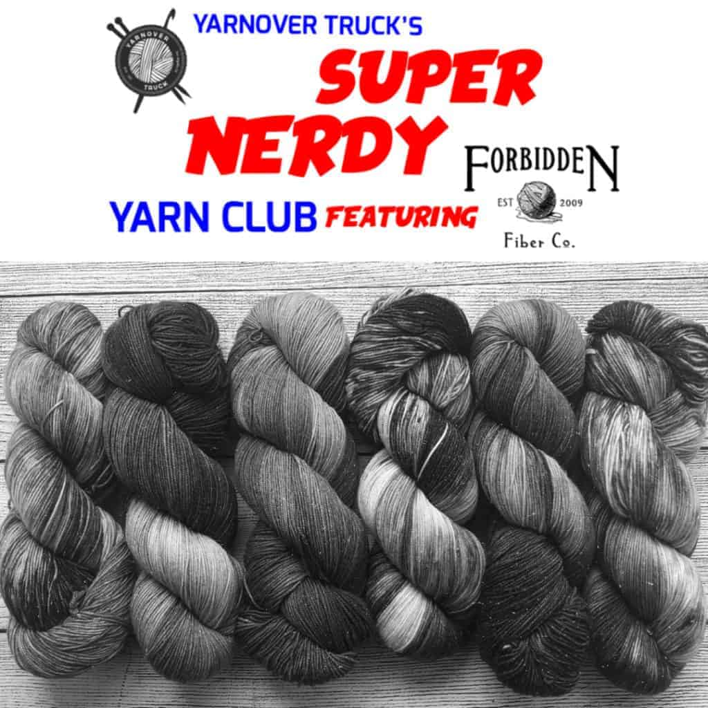 A promotion for the Yarnover Truck's Super Nerdy Yarn Club featuring Forbidden Fiber Co.
