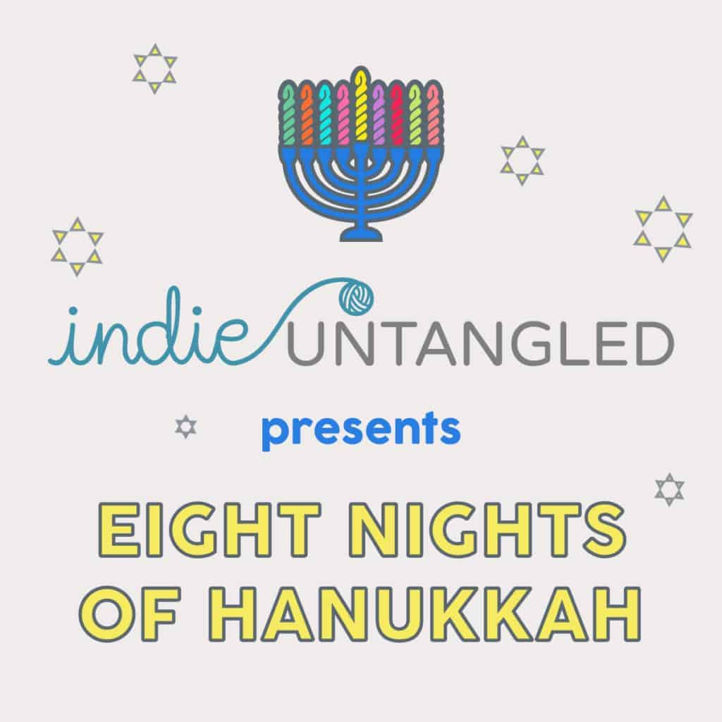 A yarn skein menorah and the words Indie Untangled presents Eight Nights of Hanukkah.