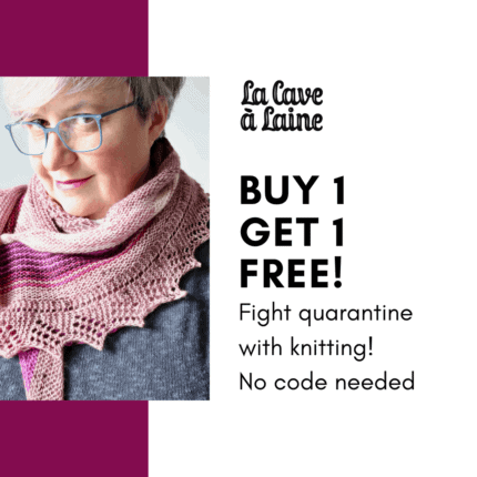 A woman wearing a pink shawl and the words Buy 1 Get 1 FREE! Fight quarantine with knitting! No code needed