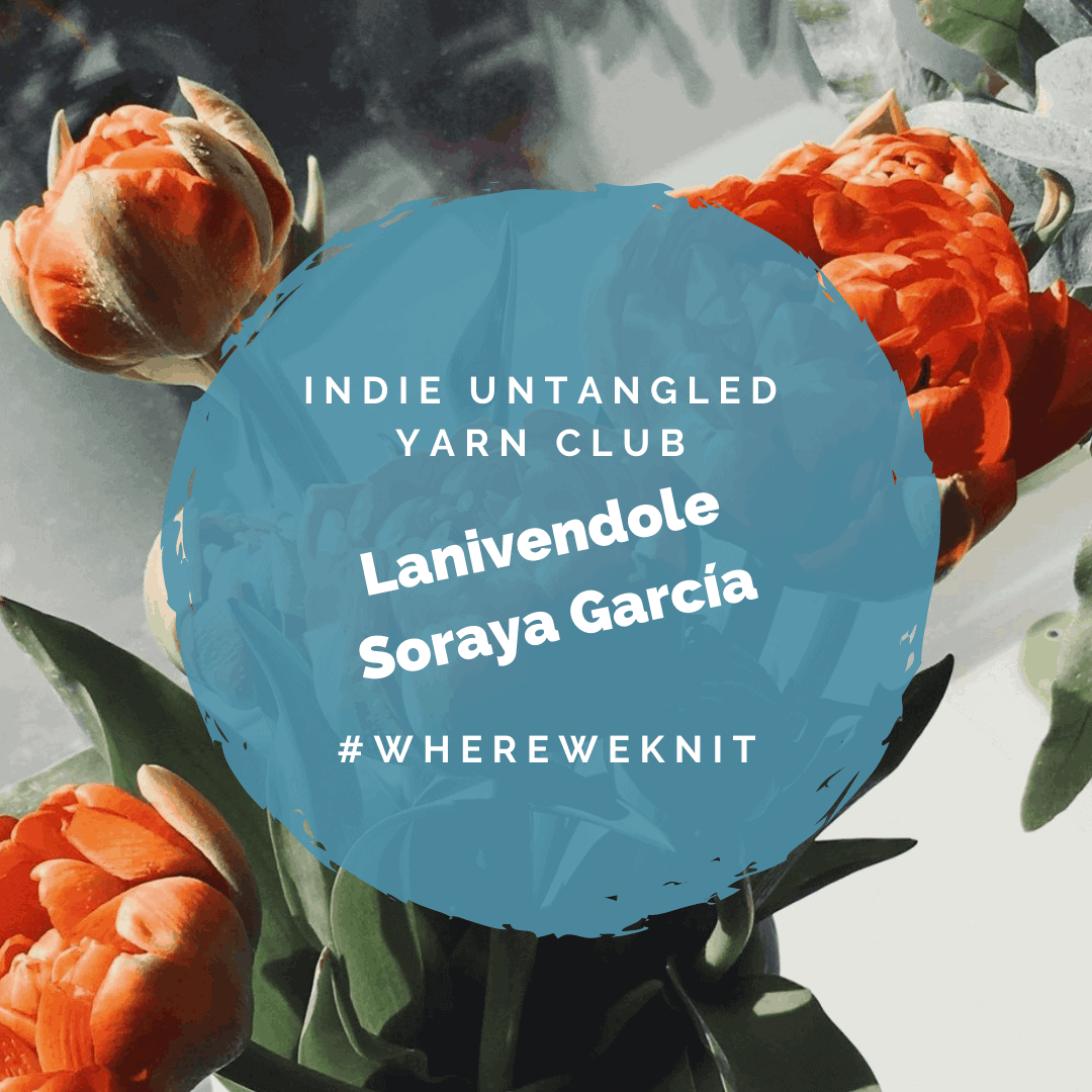 A bouquet of orange flowers and the words Indie Untangled Yarn Club, Lanivendole / Soraya García #whereweknit