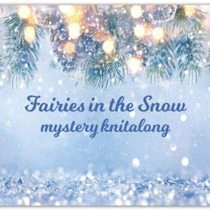 Twinkling lights in snow and the words Fairies in the snow mystery knitalong.