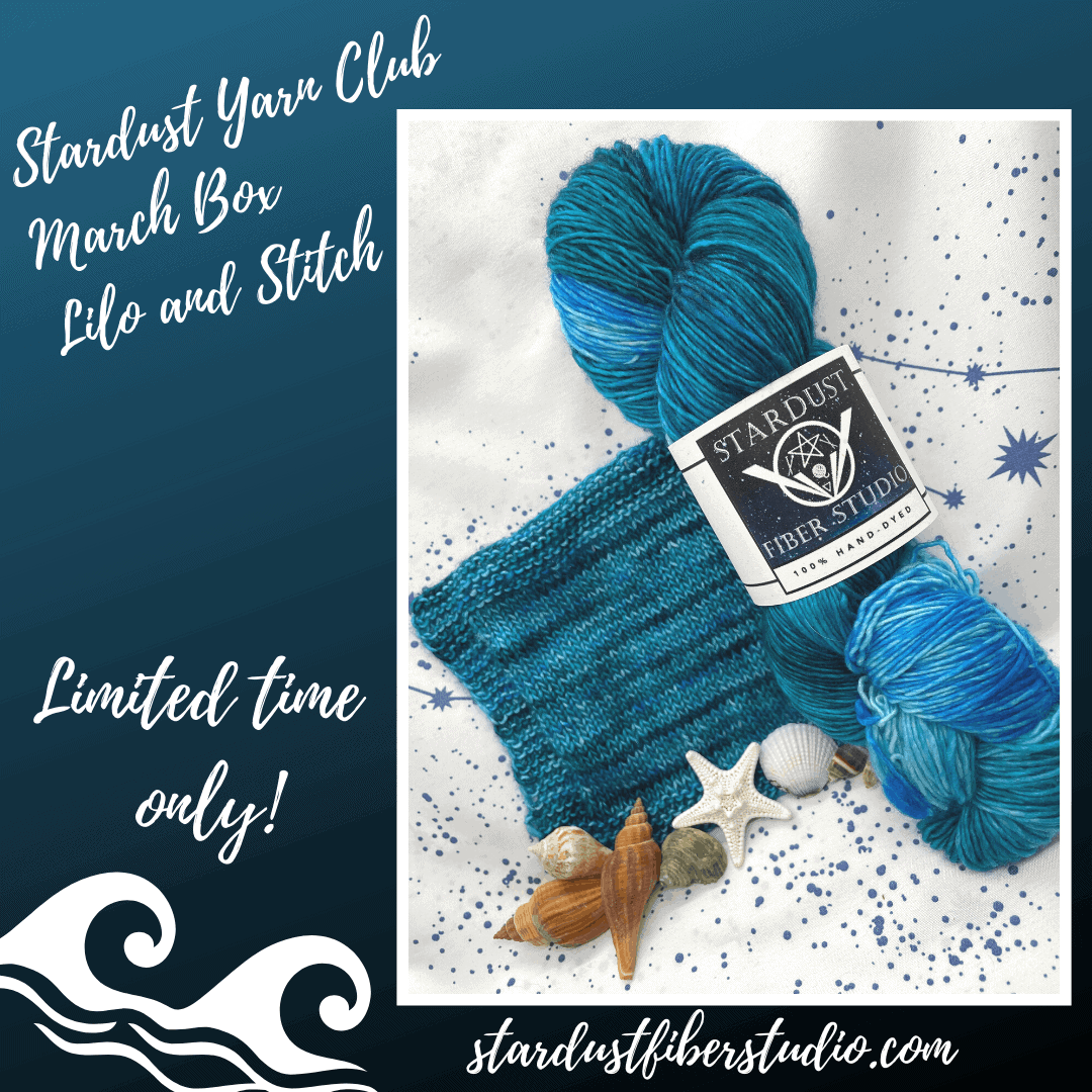 Blue yarn and the words Stardust Yarn Club March Box Lilo and Stitch.